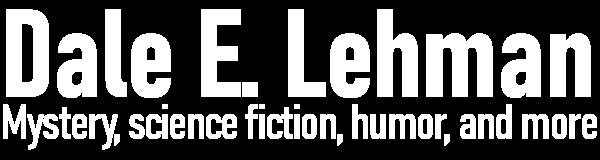 Dale E. Lehman